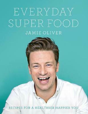 AU40.93 • Buy Everyday Super Food: Recipes For A Healthier Happier You By Jamie Oliver (Englis