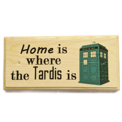 £9.95 • Buy Home Is Where The Tardis Is Sign, Doctor Who House Plaque Bedroom Gift Dr 272