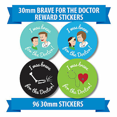 96 30mm  I Was Brave For The Doctor  Stickers Labels Children Reward Nurse • 1.89£