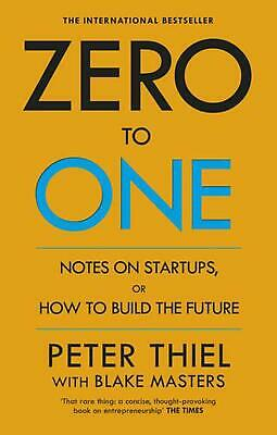 AU23.58 • Buy Zero To One: Notes On Start Ups, Or How To Build The Future By Peter Thiel (Engl