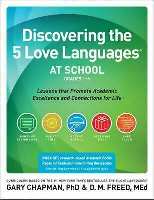AU59.76 • Buy Discovering The 5 Love Languages At School (Grades 1-6): Lessons That Promote Ac