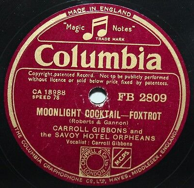 10  78 - Carroll Gibbons & Savoy Hotel Orpheans - Moonlight Cocktail - Columbia • 9.99£