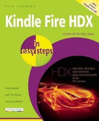 AU23.96 • Buy Kindle Fire HDX In Easy Steps By Nick Vandome (English) Paperback Book Free Ship