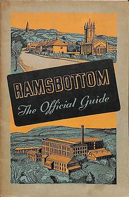 Ramsbottom, Lancashire: The Official Guide, , Good Condition Book, ISBN • 36.58£