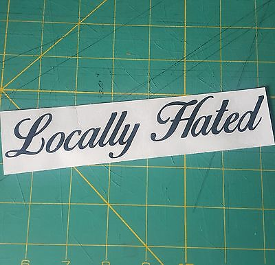 $1.99 • Buy Locally Hated Sticker JDM Lowered Honda Low Illest Decal Stance Race Slammed