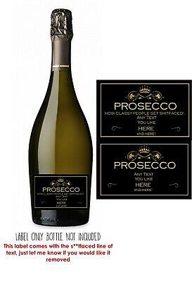 Funny/rude/PERSONALISED PROSECCO LABEL.Engagement Birthday Anniversary Wedding • 2.89£