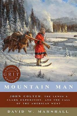 AU37.48 • Buy Mountain Man John Colter, The Lewis & Clark Expedition, And The Call Of The Amer