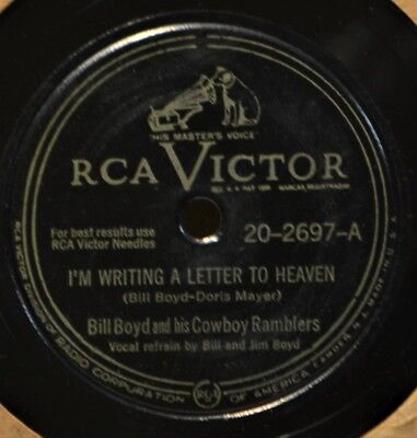 £3.03 • Buy Bill Boyd I'm Writing A Letter To Heaven 78 Country Western Cowboy Vacant Heart