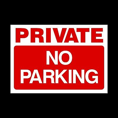 £1.79 • Buy Private No Parking Plastic Sign Or Sticker- A4 - Private Property (MISC115)
