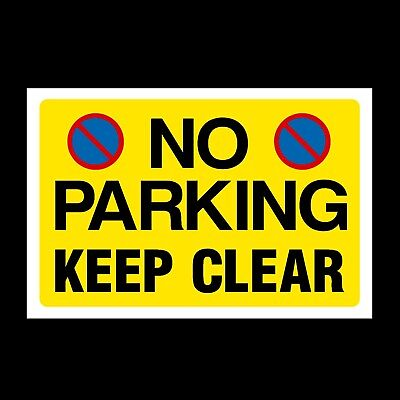 £1.89 • Buy No Parking Keep Clear Plastic Sign & Sticker, A4, A5, A6 (MISC155)