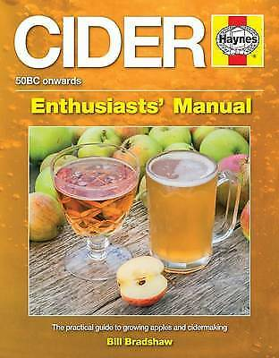 Cider Manual: The Practical Guide To Growing App, Bill Bradshaw, New • 42.84£