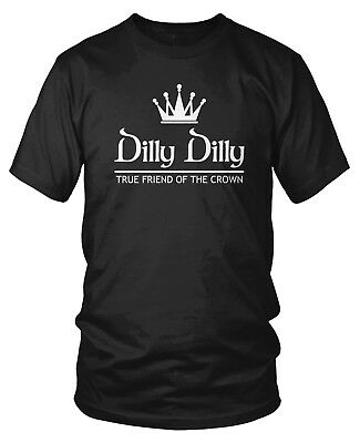 $8.95 • Buy Dilly Dilly True Friend Of The Crown Bud Beer Funny Drinking Cheers Mens T-shirt
