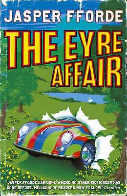 The Eyre Affair (Thursday Next), Jasper Fforde, New • 6.64£