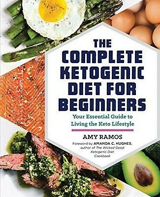 $13.89 • Buy The Complete Ketogenic Diet For Beginners Essential Keto Lifestyle Food Guide