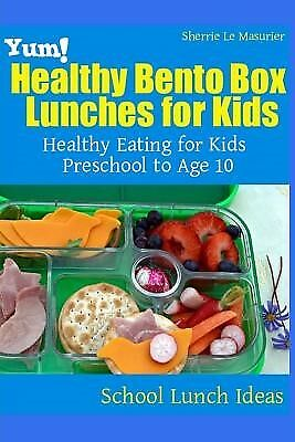 AU18.59 • Buy Yum! Healthy Bento Box Lunches For Kids Healthy Eating For Kids  By Le Masurier