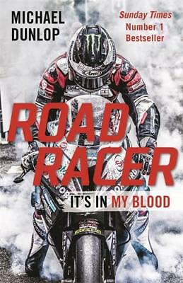 Road Racer: It's In My Blood, Dunlop, Michael, New • 6.39£