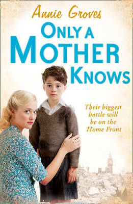 Only A Mother Knows, Groves, Annie, Used Excellent Book • 5.30£