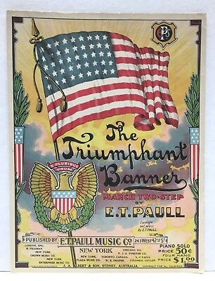 $16 • Buy  The Triumph Banner  - Original 1907 Sheet Music By E. T. Paull