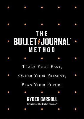 AU31.49 • Buy The Bullet Journal Method: Track Your Past, Order Your Present, Plan Your Future