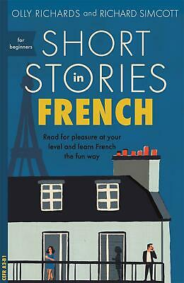AU22.12 • Buy Short Stories In French For Beginners: Read For Pleasure At Your Level, Expand Y