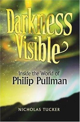 AU13.99 • Buy Darkness Visible: Inside The World Of Philip Pullman, Nicholas Tucker, Used; Goo