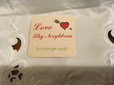 AU1.99 • Buy Collectable Drink Coasters -LOVE THY NEIGHBOR BUT DON'T GET CAUGHT  NEW PERFECT
