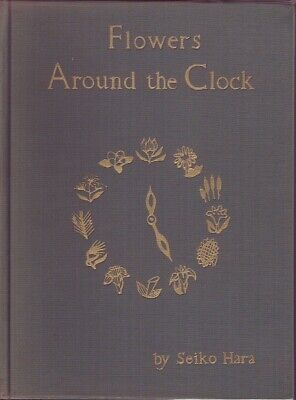 Seiko Hara FLOWERS AROUND THE CLOCK HC Book • 19.11£