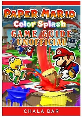 AU22.69 • Buy Paper Mario Color Splash Game Guide Unofficial By Dar, Chala -Paperback