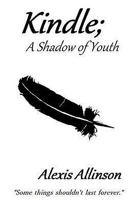 AU28.83 • Buy Kindle; A Shadow Of Youth By Alexis Allinson (English) Paperback Book Free Shipp