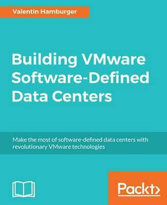AU112.32 • Buy Building VMware Software-Defined Data Centers By Valentin Hamburger (English) Pa