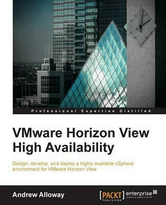 AU79.96 • Buy VMware Horizon View High Availability By Andrew Alloway (English) Paperback Book