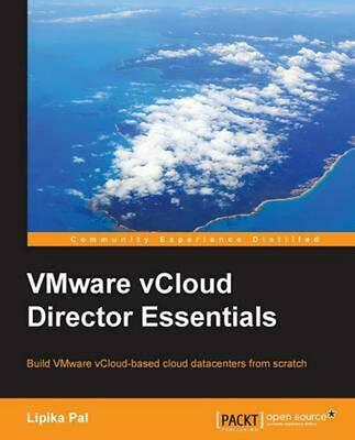 AU70.61 • Buy Vmware Vcloud Director Essentials By Lipika Pal (English) Paperback Book Free Sh