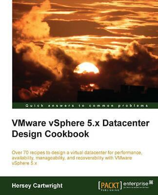 AU75.28 • Buy Vmware Vsphere 5.X Datacenter Design Cookbook By Hersey Cartwright (English) Pap