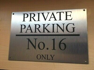 PERSONALISED CUSTOM BRUSHED ALUMINIUM PRIVATE RESERVED NO PARKING  SIGN- 250x170 • 7.99£