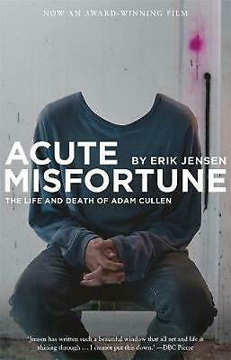 AU24.79 • Buy Acute Misfortune: The Life And Death Of Adam Cullen By Erik Jensen (English) Pap