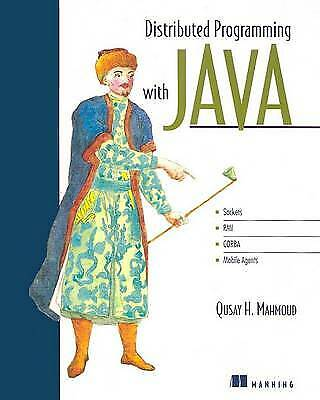 Distributed Programming With Java By Mahmoud, Qusay • 6£
