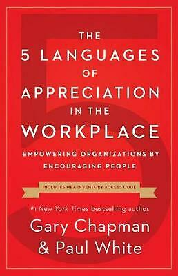 AU27.70 • Buy 5 Languages Of Appreciation In The Workplace, The: Empowering Organizations By E