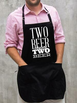 $22 • Buy Two Beer, Or Not Two Beer Apron / Funny BBQ Grilling Gift For Men