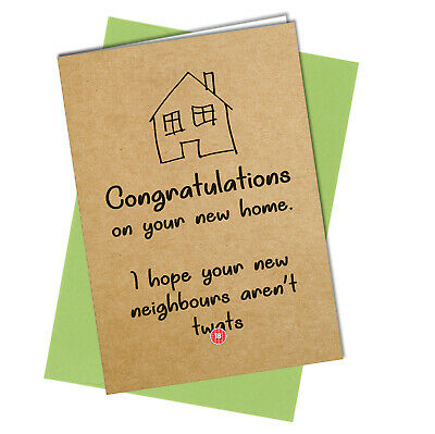 NEW HOME CARD FRIEND FAMILY HUMOUR First House Warming Moving Funny Rude #1079 • 3.15£