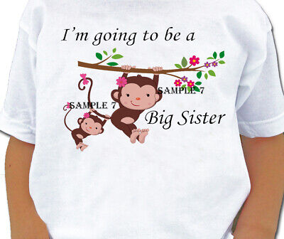 BIG SISTER / I'M GOING TO BE A BIG SISTER T-SHIRT Ref 39 - 07 • 8.99£
