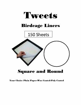 $56.50 • Buy 150 Sheets Bird Cage Liner Choice Plain-Wax Coated-Poly-Coated Assorted Sizes