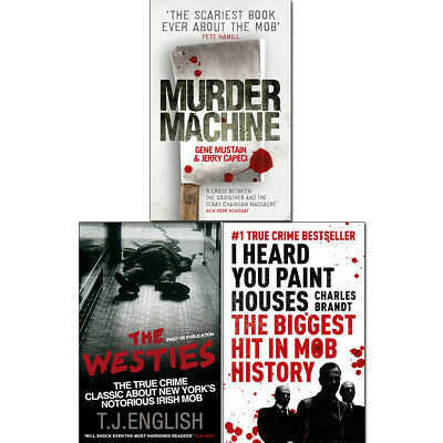I Heard You Paint Houses,The Westies,Murder Machine 3 Books Collection Set NEW  • 32.99£