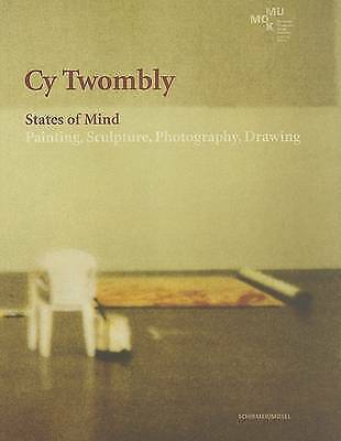 £176.47 • Buy Cy Twombly: States Of Mind: Painting, Sculpture, Photography, Drawing By Twombl