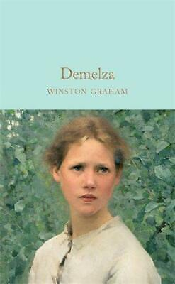 Demelza: A Novel Of Cornwall, 1788-1790 (Macmillan Collector's Library), Graham, • 4.78£