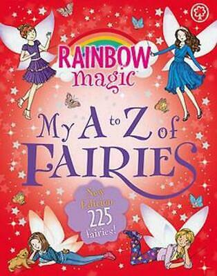 View Details Rainbow Magic: My A To Z Of Fairies: New Edition 225 Fairies! By Daisy Meadows H • 23.50AU