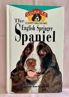 £1.81 • Buy Owner's Guide To English Springer Spaniel Hardcover Book 158 Pages Illustrated