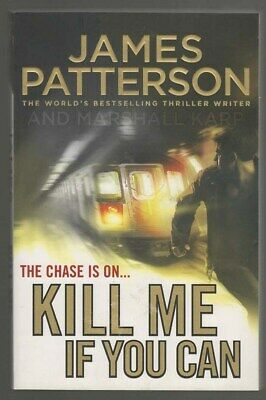 AU15 • Buy Kill Me If You Can     James Patterson        (001)