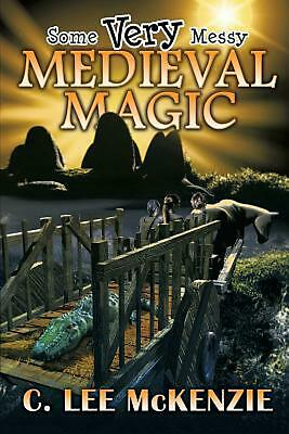 $ CDN27.49 • Buy Some Very Messy Medieval Magic By C. Lee Mckenzie Paperback Book Free Shipping!