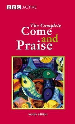 COME And PRAISE, THE COMPLETE - WORDS NEW Carver Alison J. • 8.30£
