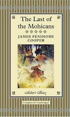 The Last Of The Mohicans (Collector's Library), Very Good Condition Book, Cooper • 3.96£